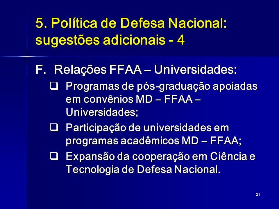 5. Política de Defesa Nacional: sugestões adicionais - 4