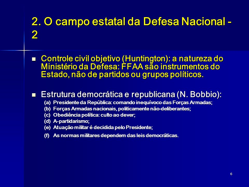 2. O campo estatal da Defesa Nacional - 2