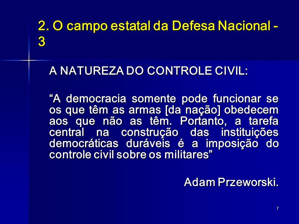 2. O campo estatal da Defesa Nacional - 3