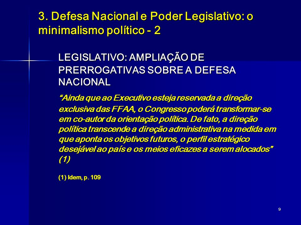 3. Defesa Nacional e Poder Legislativo: o minimalismo político - 2