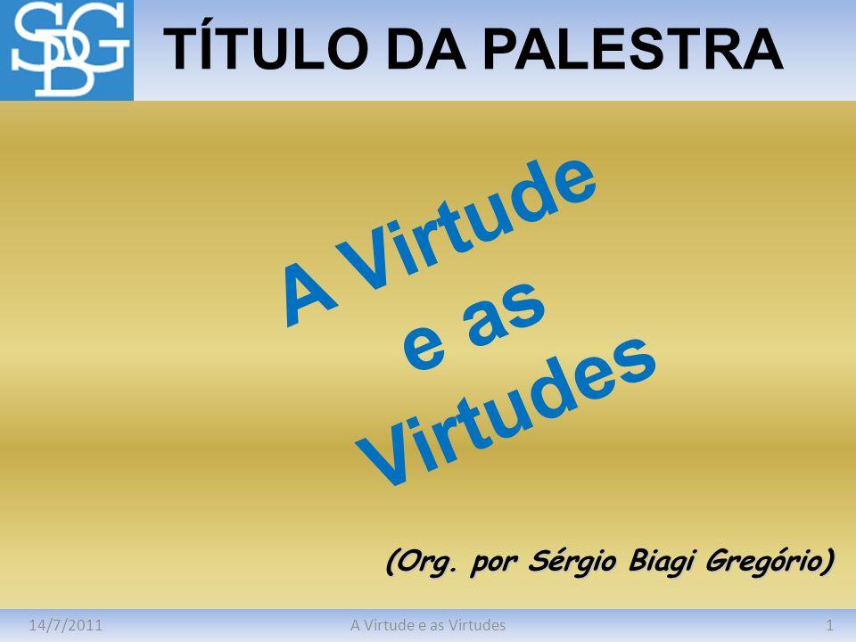 (Org. por Sérgio Biagi Gregório)