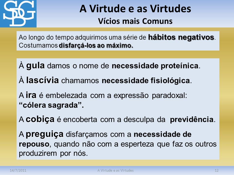 A Virtude e as Virtudes Vícios mais Comuns