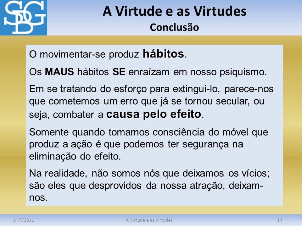 A Virtude e as Virtudes Conclusão