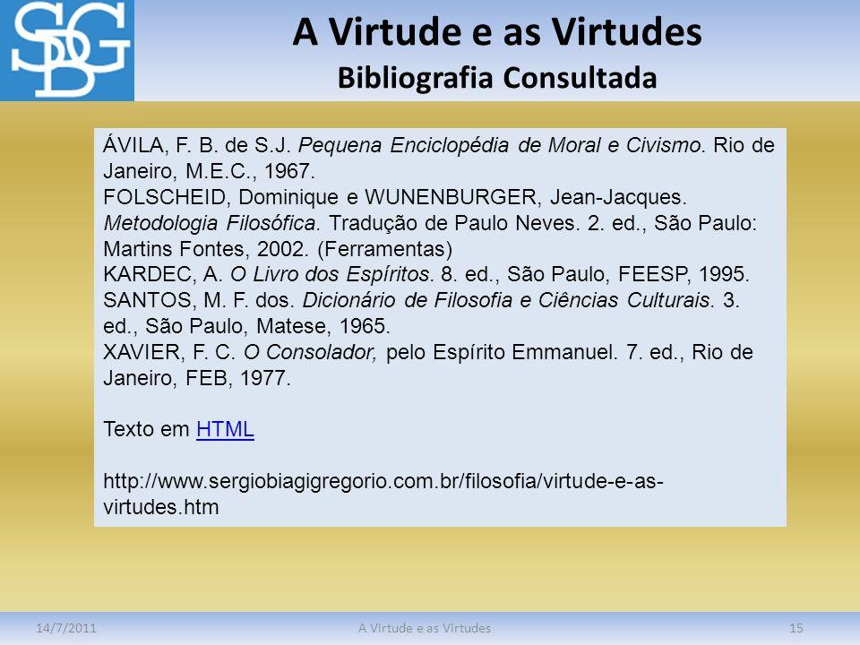 A Virtude e as Virtudes Bibliografia Consultada