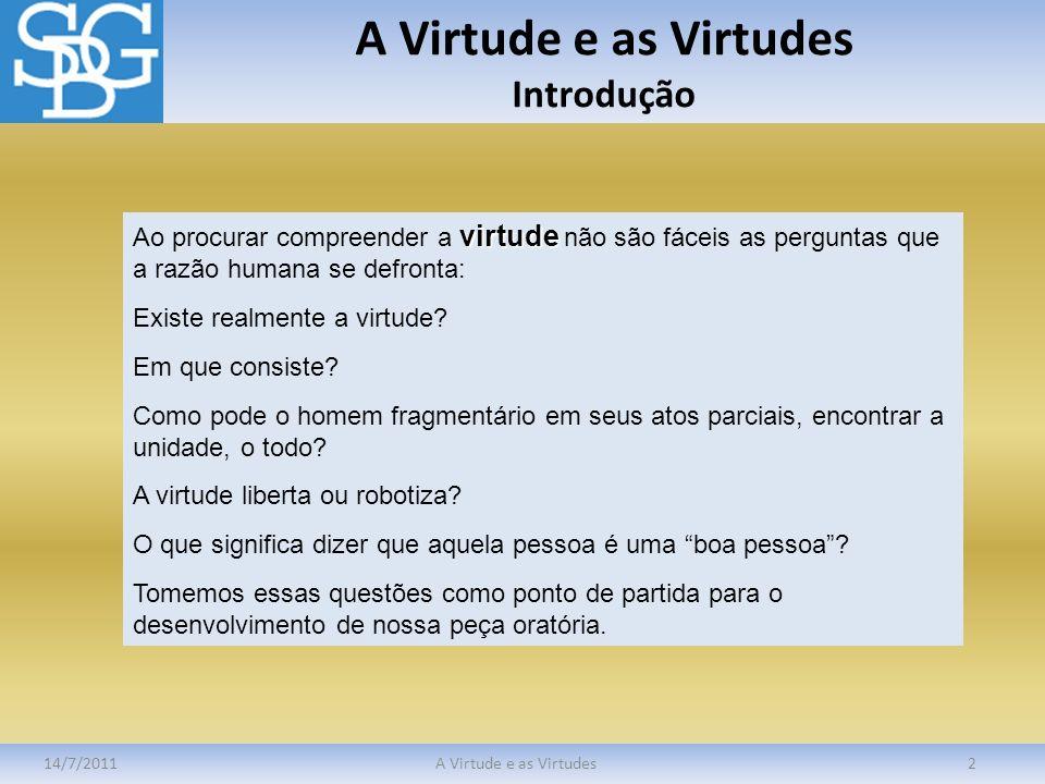 A Virtude e as Virtudes Introdução