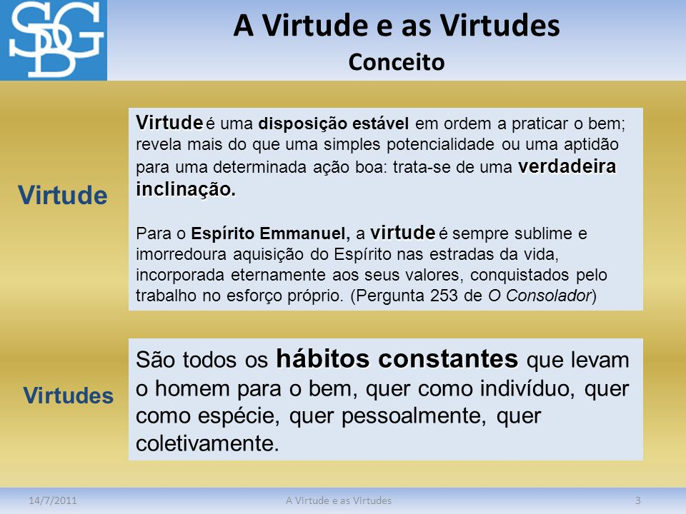 A Virtude e as Virtudes Conceito