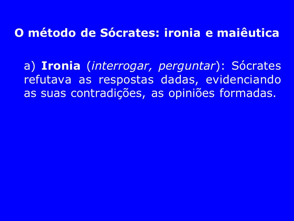 O método de Sócrates: ironia e maiêutica