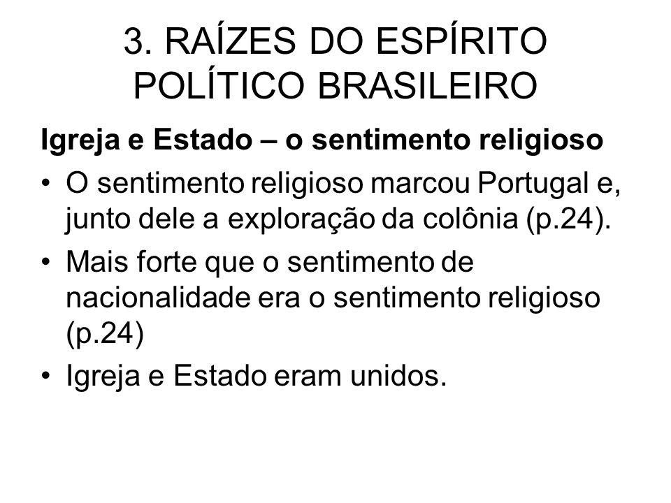 3. RAÍZES DO ESPÍRITO POLÍTICO BRASILEIRO