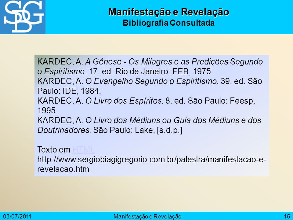 Manifestação e Revelação Bibliografia Consultada