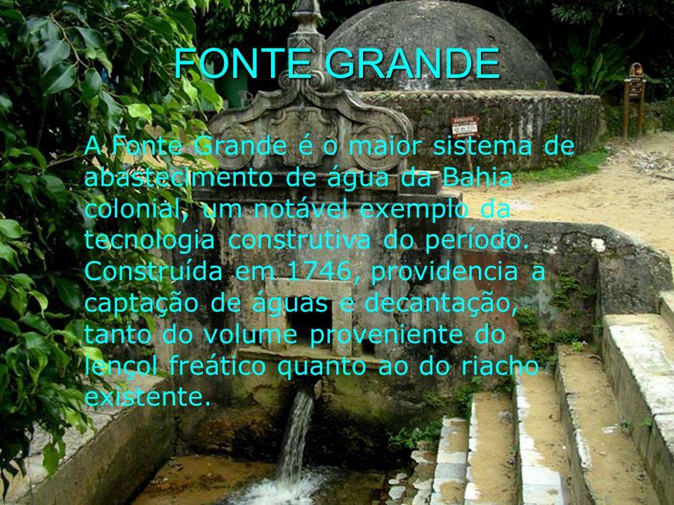 FONTE GRANDE