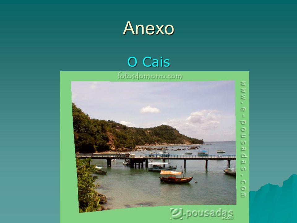 Anexo O Cais