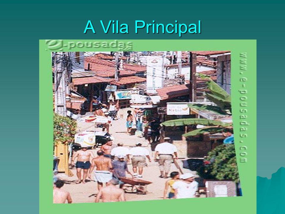 A Vila Principal A vila