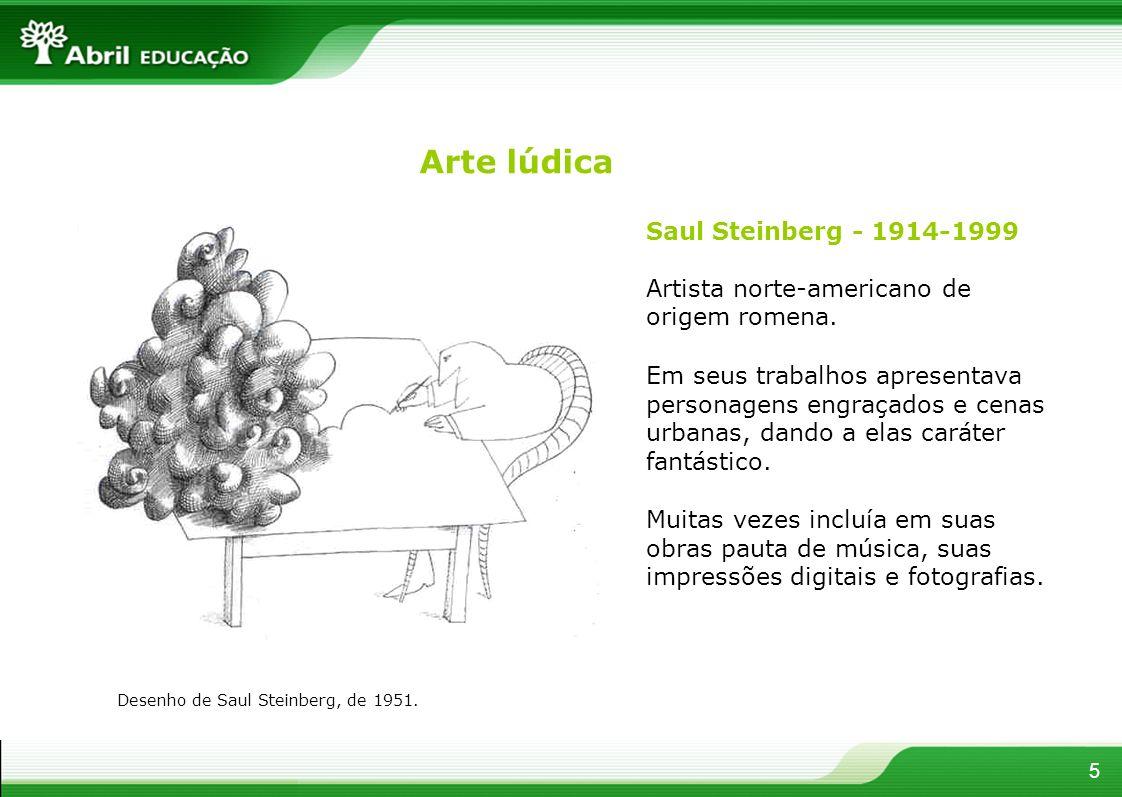 Arte lúdica Saul Steinberg - 1914-1999