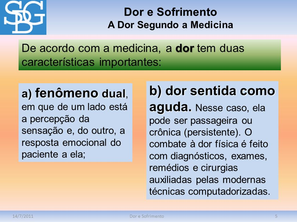 A Dor Segundo a Medicina