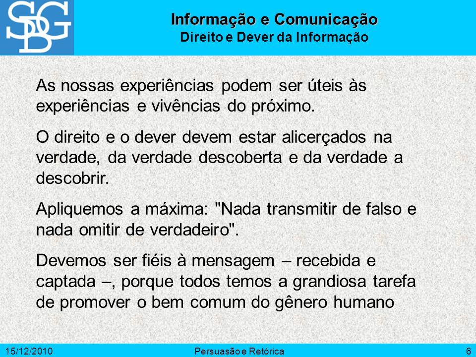 Informação e Comunicação Direito e Dever da Informação