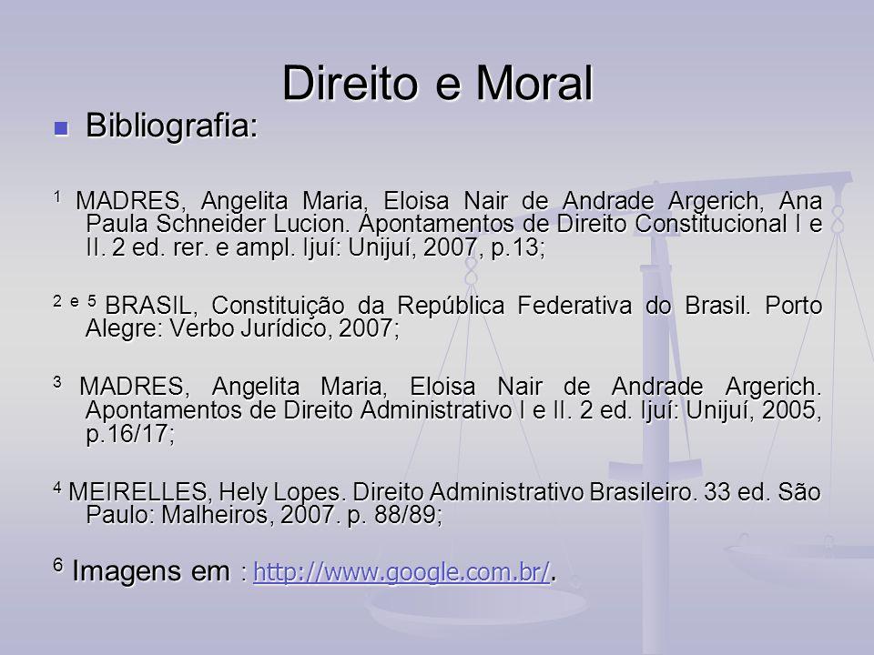 Direito e Moral Bibliografia: