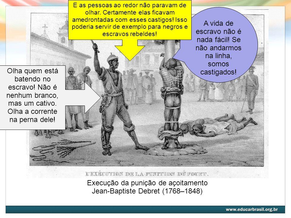 Execução da punição de açoitamento Jean-Baptiste Debret (1768–1848)