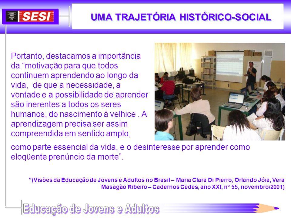 UMA TRAJETÓRIA HISTÓRICO-SOCIAL