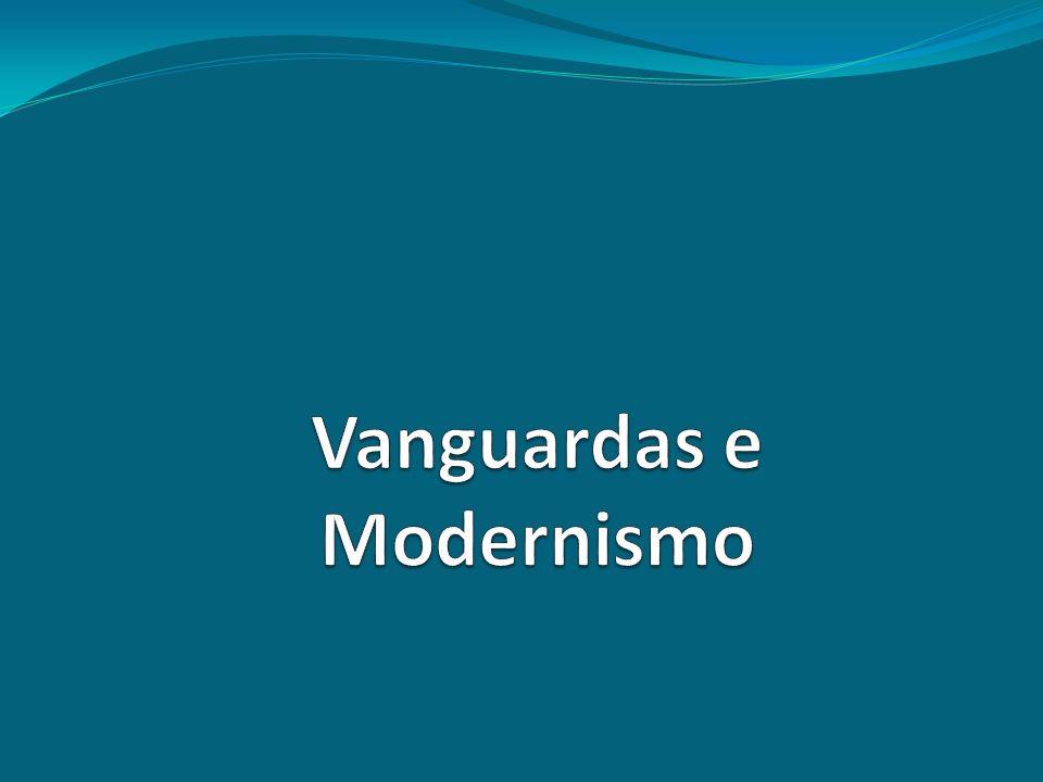 Vanguardas e Modernismo