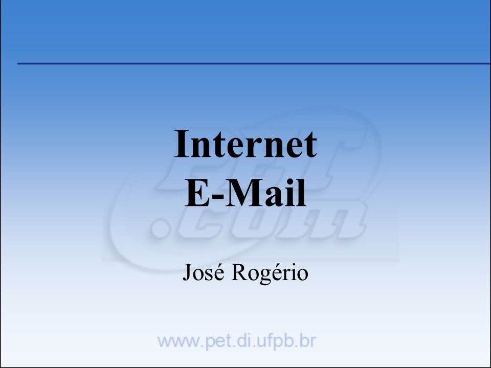 Internet E-Mail José Rogério