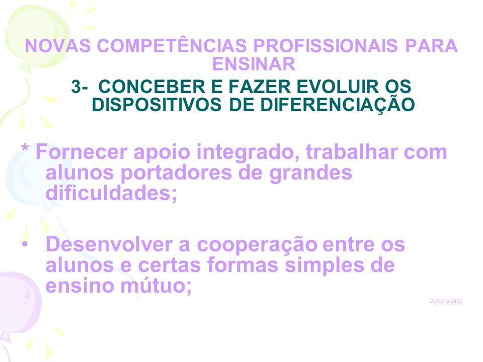 NOVAS COMPETÊNCIAS PROFISSIONAIS PARA ENSINAR