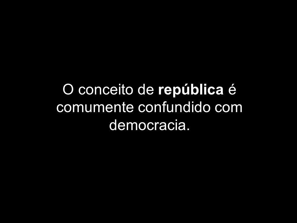 O conceito de república é comumente confundido com democracia.
