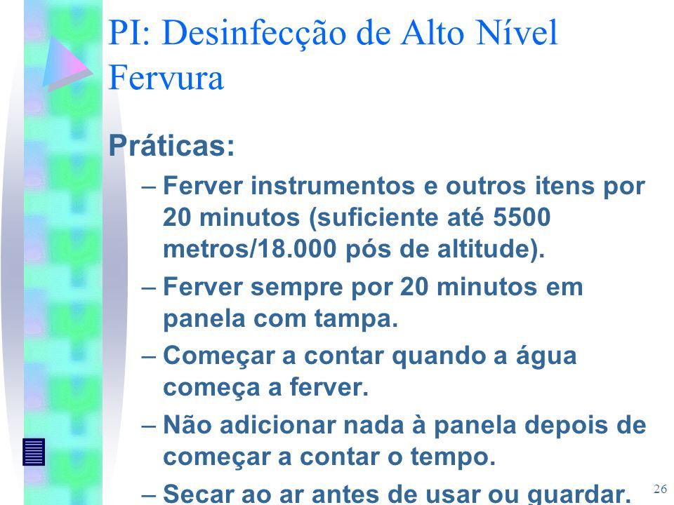 PI: Desinfecção de Alto Nível Fervura
