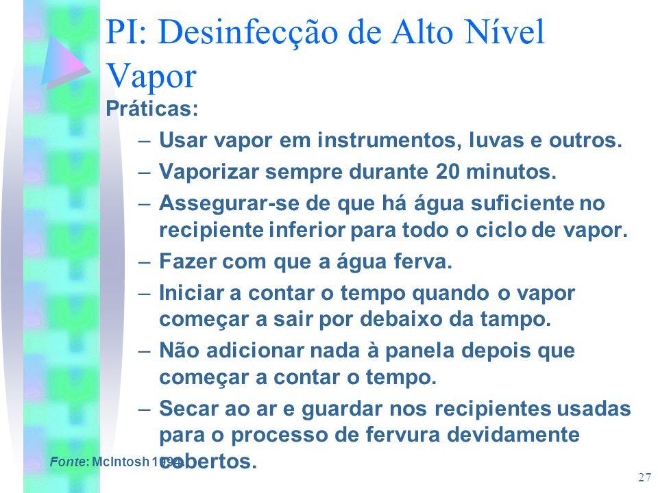 PI: Desinfecção de Alto Nível Vapor