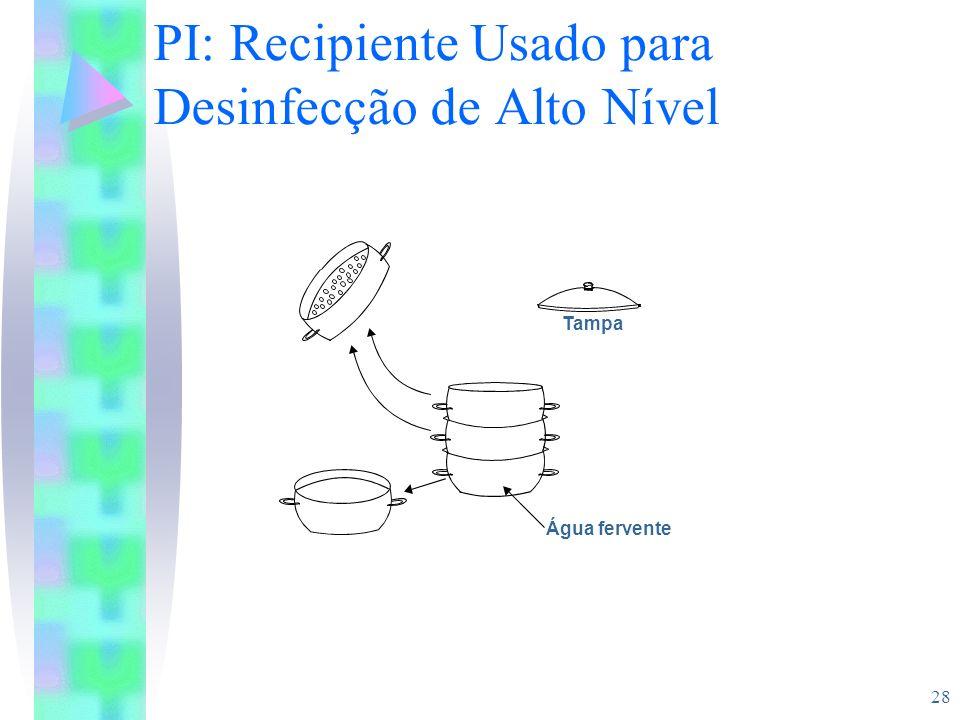 PI: Recipiente Usado para Desinfecção de Alto Nível
