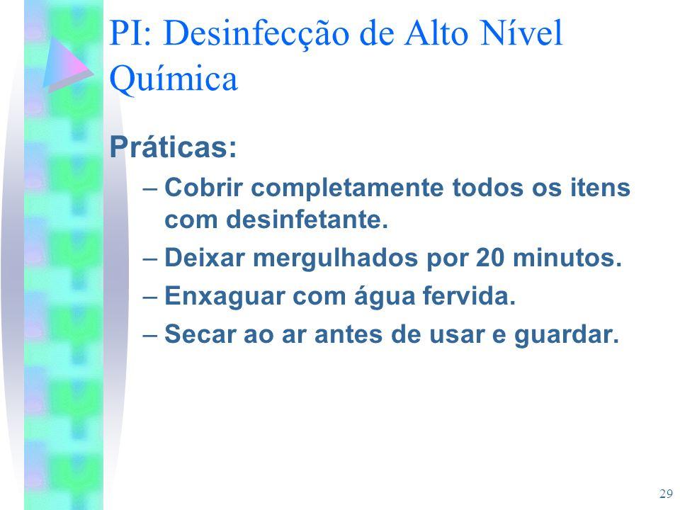 PI: Desinfecção de Alto Nível Química