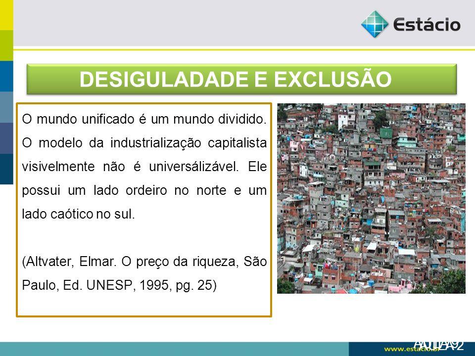 DESIGULADADE E EXCLUSÃO