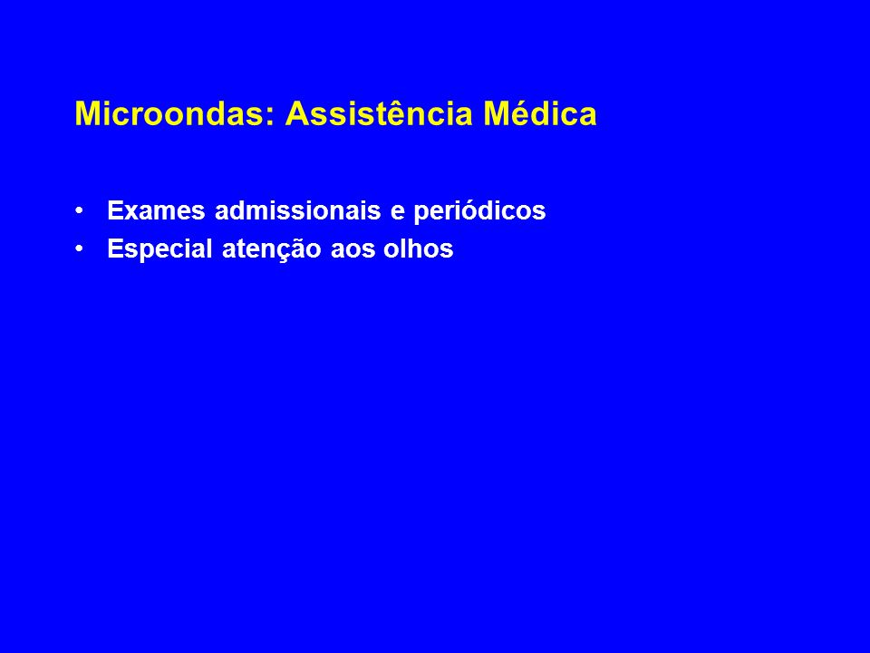 Microondas: Assistência Médica