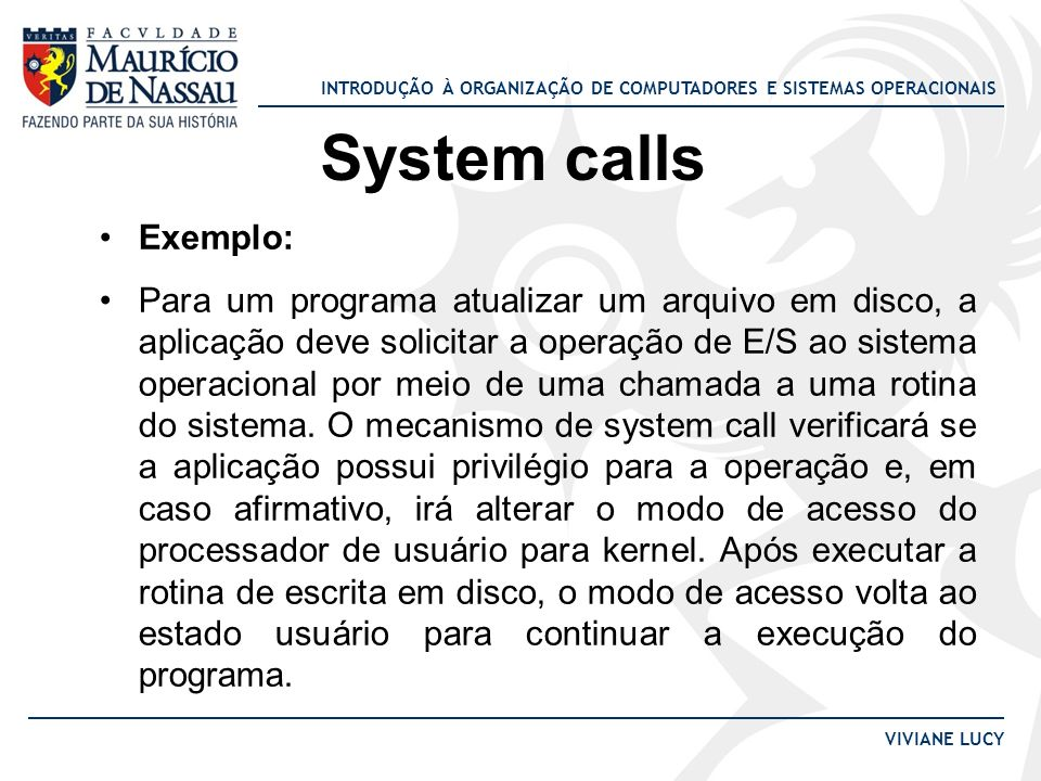 System calls Exemplo: