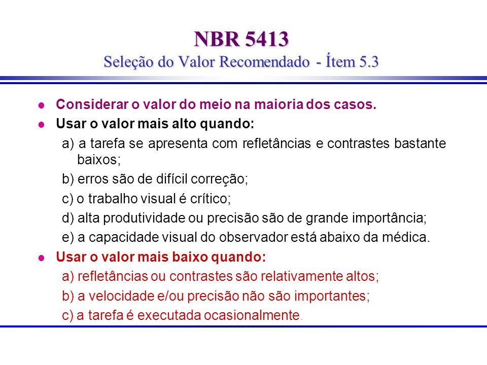 NBR 5413 Seleção do Valor Recomendado - Ítem 5.3