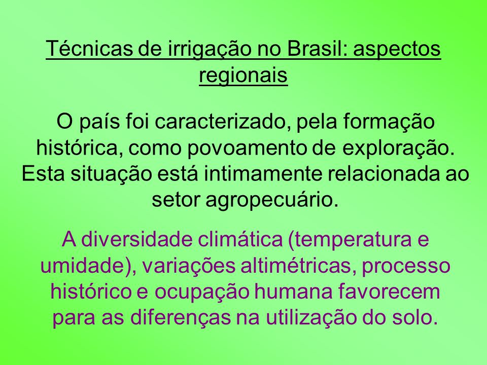 Técnicas de irrigação no Brasil: aspectos regionais