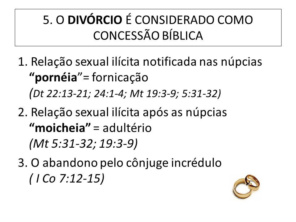 5. O DIVÓRCIO É CONSIDERADO COMO CONCESSÃO BÍBLICA