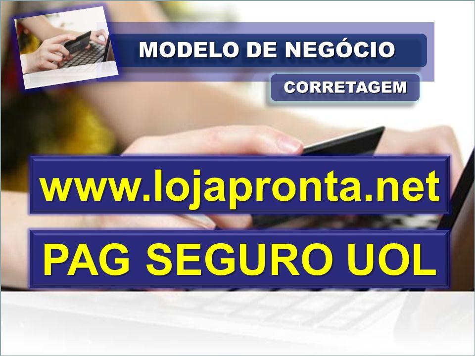 www.lojapronta.net PAG SEGURO UOL