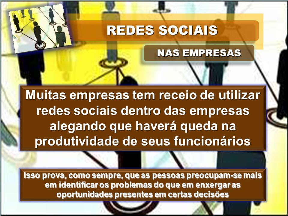 REDES SOCIAIS NAS EMPRESAS.