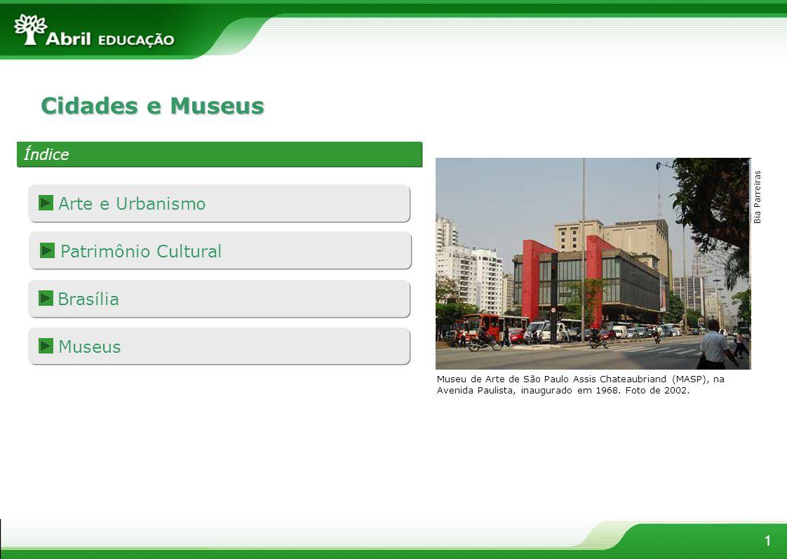 Cidades e Museus Arte e Urbanismo Patrimônio Cultural Brasília Museus