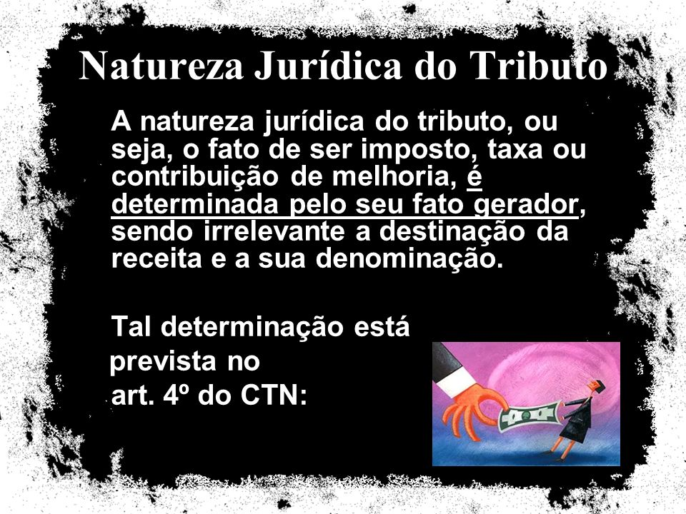 Natureza Jurídica do Tributo
