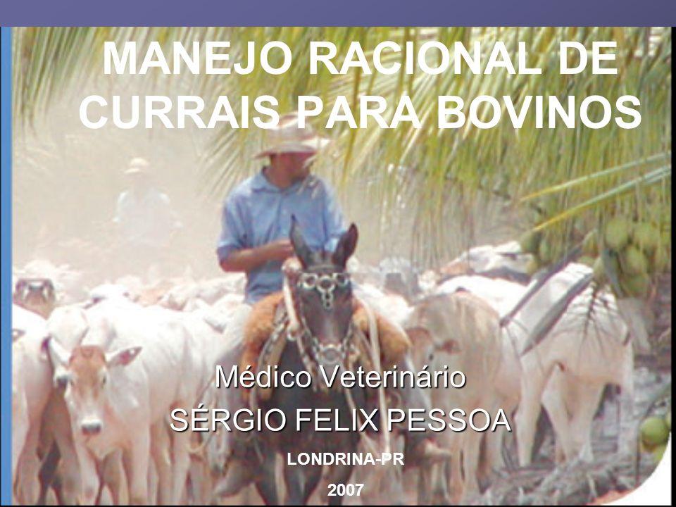 MANEJO RACIONAL DE CURRAIS PARA BOVINOS