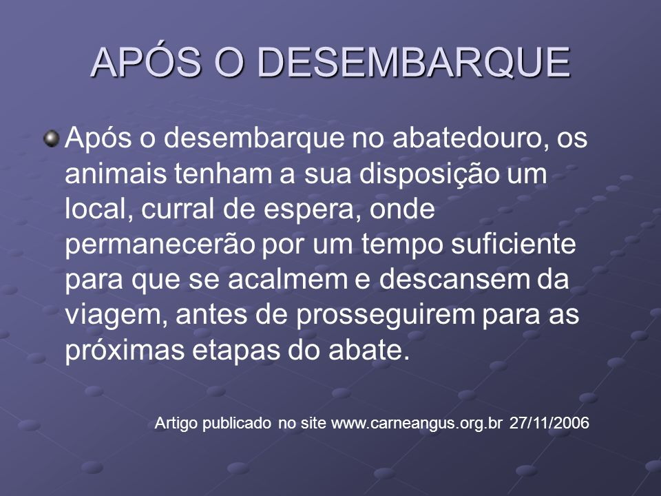 APÓS O DESEMBARQUE