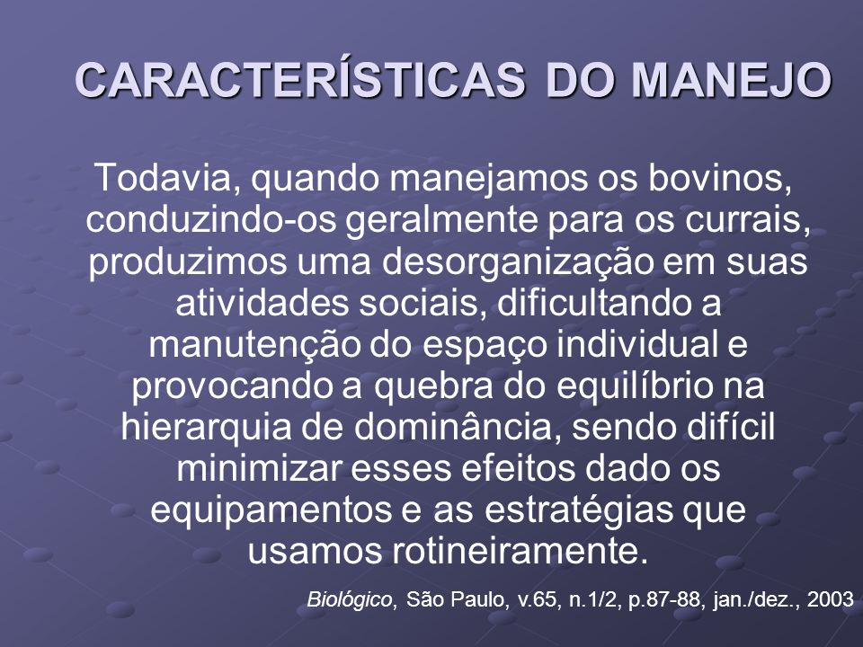 CARACTERÍSTICAS DO MANEJO