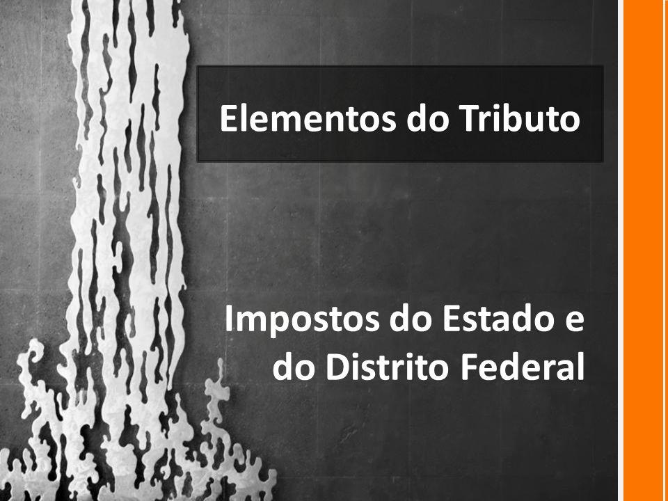 Impostos do Estado e do Distrito Federal