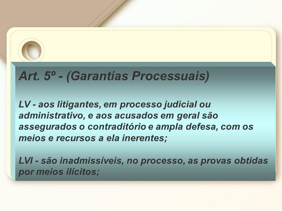 Art. 5º - (Garantias Processuais)