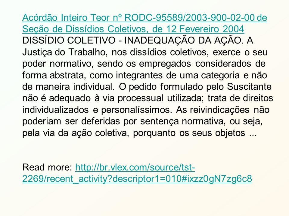 Acórdão Inteiro Teor nº RODC-95589/2003-900-02-00 de Seção de Dissídios Coletivos, de 12 Fevereiro 2004 DISSÍDIO COLETIVO - INADEQUAÇÃO DA AÇÃO.
