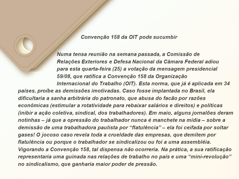 Convenção 158 da OIT pode sucumbir