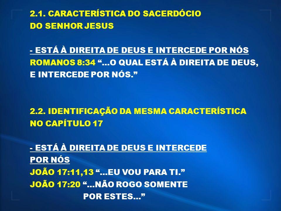 2.1. CARACTERÍSTICA DO SACERDÓCIO