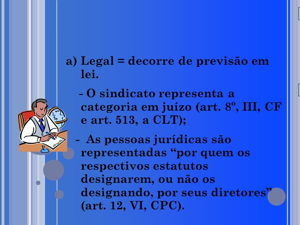 Legal = decorre de previsão em lei.