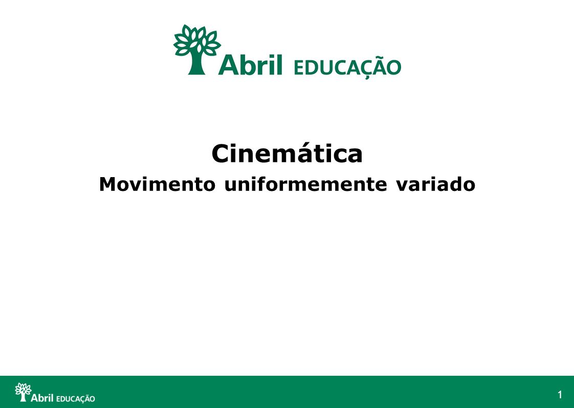 Cinemática Movimento uniformemente variado
